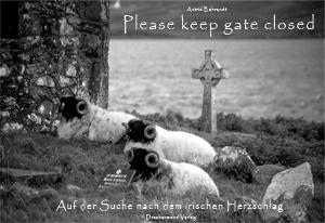 """Lesung Astrid Behrendt: """"Please keep gate closed – Auf der Suche nach dem irischen Herzschlag"""" – Ein Bildband mit erlebten Geschichten"""
