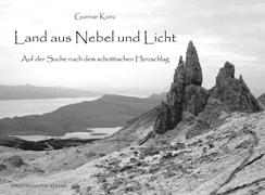 """Rezension zu Gunnar Kunz' Bildband und Reisebericht """"Land aus Nebel und Licht"""""""