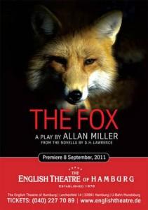 """The English Theatre of Hamburg zeigt noch bis 12. November 2011 """"The Fox"""", ein Bühnenstück voll Anspannung und Bedrohlichkeit"""