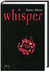 """""""Whisper"""" von Isabel Abedi"""