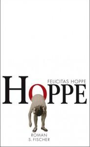 """""""Hoppe"""" von Felicitas Hoppe"""