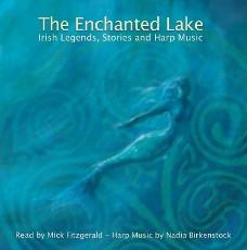 """Rezension der wunderschönen CD """"The Enchanted Lake"""" / """"Der verzauberte See"""" – Irische Legenden kombiniert mit verzaubernden Harfenklängen"""