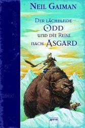 """Rezension zu Neil Gaimans Kinderbuch """"Der lächelnde Odd und die Reise nach Asgard"""""""