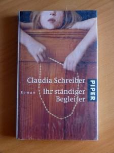 Ihr ständiger Begleiter Claudia Schreiber