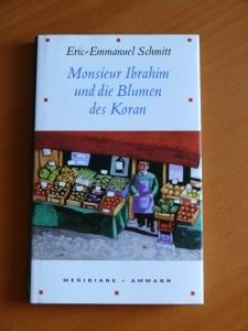 Monsieur Ibrahim und die Blumen des Koran Eric-Emmanuel Schmitt