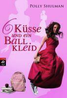 """Rezension zu Polly Shulmans Jugendroman """"6 Küsse und ein Ballkleid"""" (""""Enthusiasm"""")"""