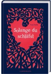 "Rezension zu Antje Szillats Jugendbuch ""Solange du schläfst"""