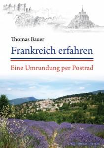 """Rezension zu Thomas Bauers Reiseroman """"Frankreich erfahren – Eine Umrundung per Postfahrrad"""""""