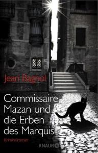 """""""Commissaire Mazan und die Erben des Marquis"""""""
