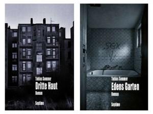 """Rezension zu den Romanen """"Dritte Haut"""" und """"Edens Garten"""" von Tobias Sommer und Interview zu seinem neuen Buch"""