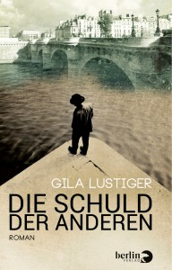 """""""Die Schuld der anderen"""" von Gila Lustiger"""