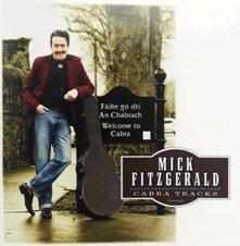 """Rezension zu Mick Fitzgeralds aktueller CD """"CABRA TRACKS – Failte go dti An Chabrach"""" mit wunderbaren irischen Songs aus eigener Feder"""