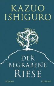 Ishiguro, Kazuo_Der begrabene Riese