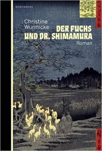 Wunnicke, Christine_Der Fuchs und Dr. Shimamura