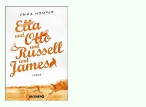 Rezension zu Emma Hoopers bemerkenswertem Romandebüt »Etta und Otto und Russell und James«
