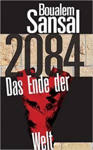 Sansal, Boualem_2084 - Das Ende der Welt