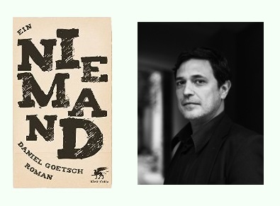Rezension zu Daniel Goetschs Roman »Ein Niemand«