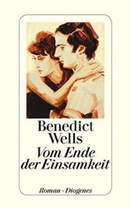 Wells, Benedict_Vom Ende der Einsamkeit