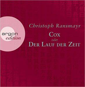 ransmayr-christoph_cox-oder-der-lauf-der-zeit_