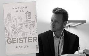 Lesung und Rezension zu Nathan Hills Debütroman »Geister« / »The Nix«