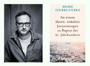 Rezension zu Roland Schimmelpfennigs Roman »An einem klaren, eiskalten Januarmorgen zu Beginn des 21. Jahrhunderts«