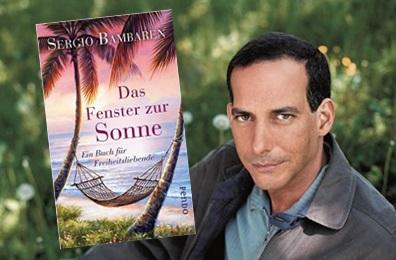 Rezension zu Sergio Bambarens »Das Fenster zur Sonne – Ein Buch für Freiheitsliebende«