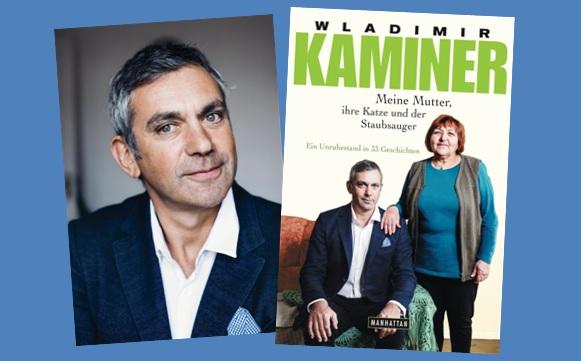 Rezension zu Wladimir Kaminers aktuellem Buch »Meine Mutter, ihre Katze und der Staubsauger – Ein Unruhestand in 33 Geschichten«