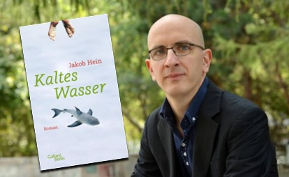 Rezension zu Jakob Heins Roman »Kaltes Wasser«