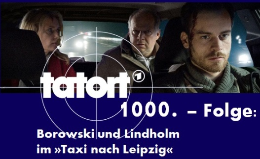 Die Kommissare Lindholm und Borowski im »Taxi nach Leipzig«, die 1000. Tatort-Folge und eine Übersicht aller aktuellen Tatort-Teams zum Ausdrucken