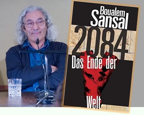 Lesung und Rezension zu Boualem Sansals Roman »2084 – Das Ende der Welt« / »2084 – La fin du monde«