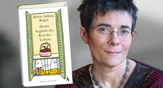 Rezension zu Marie-Sabine Rogers Roman »Heute beginnt der Rest meines Lebens« / »Trente six chandelles«