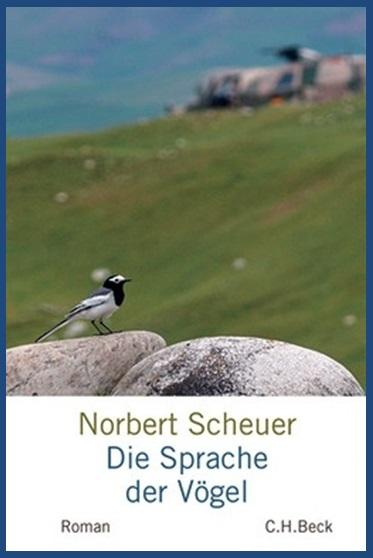 """Norbert Scheuers Roman """"Die Sprache der Vögel"""""""