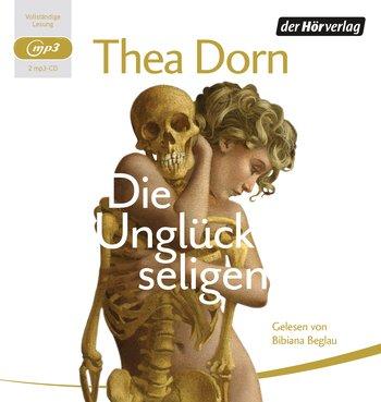 Dorn, Thea_Die Unglückseligen_Hörbuch