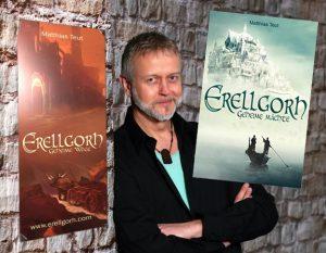 Rezension zu Matthias Teuts »Erellgorh – Geheime Mächte«, dem Auftakt einer neuen Fantasy-Serie