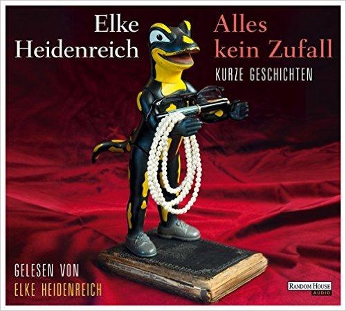 Heidenreich, Elke_Alles kein Zufall_Hörbuch