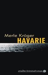 Kröger, Merle_Havarie