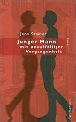"""Jens Steiner """"Junger Mann mit unauffälliger Vergangenheit"""""""