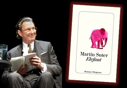Lesung und Rezension zu Martin Suters Roman »Elefant«