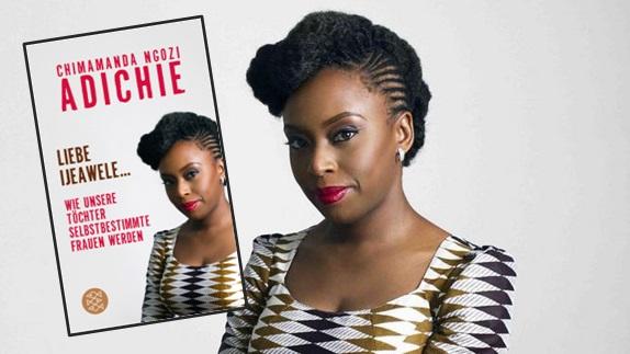 Pünktlich zum Weltfrauentag: Rezension zu Chimamanda Ngozi Adichies Manifest »Liebe Ijeawele: Wie unsere Töchter selbstbestimmte Frauen werden«