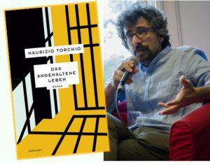 Lesung zu Maurizio Torchios Roman »Das angehaltene Leben«