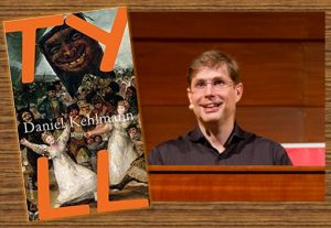Lesung und Rezension zu Daniel Kehlmanns Eulenspiegel-Roman »Tyll«