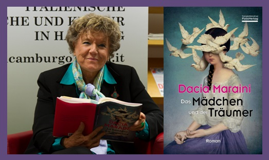 Lesung und Rezension zu Dacia Marainis Roman »Das Mädchen und der Träumer« / »La bambina eil sognatore«