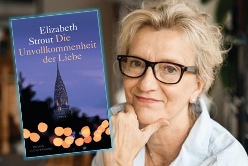 Rezen­si­on zu Eliza­beth Strouts Roman »Die Unvoll­kom­men­heit der Lie­be« / »My Name is Lucy Bar­ton«