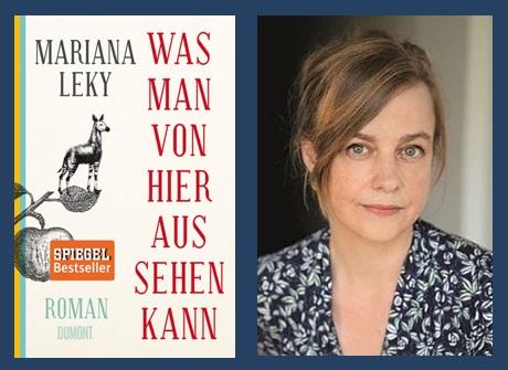 Lesung und Rezension zu Mariana Lekys Roman »Was man von hier aus sehen kann«
