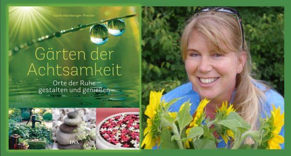 Rezension zu Karin Heimberger-Preislers Buch »Gärten der Achtsamkeit – Orte der Ruhe gestalten und genießen«