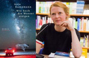Lesung zu Anja Kampmanns Debütroman »Wie hoch die Wasser steigen«