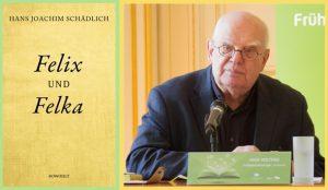Lesung zu Hans Joachim Schädlichs »Felix und Felka«