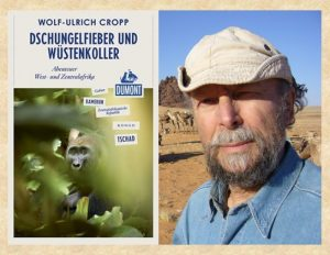 Rezension zu Wolf-Ulrich Cropps Reisebericht »Dschungelfieber und Wüstenkoller – Abenteuer West- und Zentralafrika« aus der Reihe DuMont Reiseabenteuer