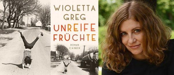 Rezension zu Wioletta Gregs Roman »Unreife Früchte« / »Guguly«