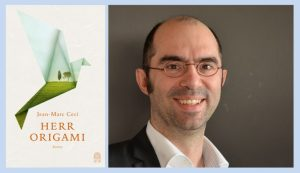 Rezension zu Jean-Marc Cecis Roman »Herr Origami« / »Monsieur Origami«